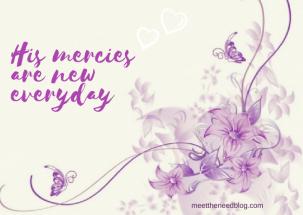 His mercies are new everyday