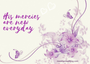 His mercies are new everyday